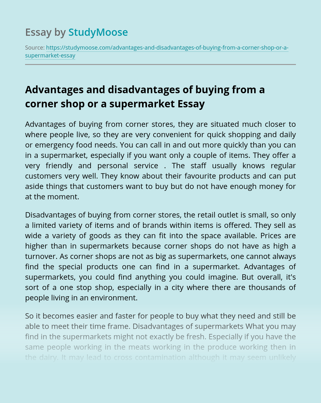 Advantages and disadvantages of buying from a corner shop or a supermarket