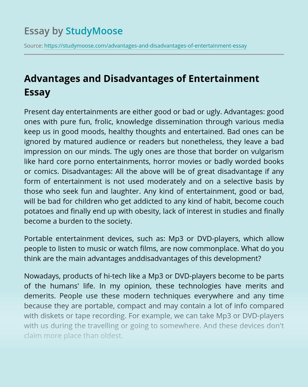 Advantages and Disadvantages of Entertainment