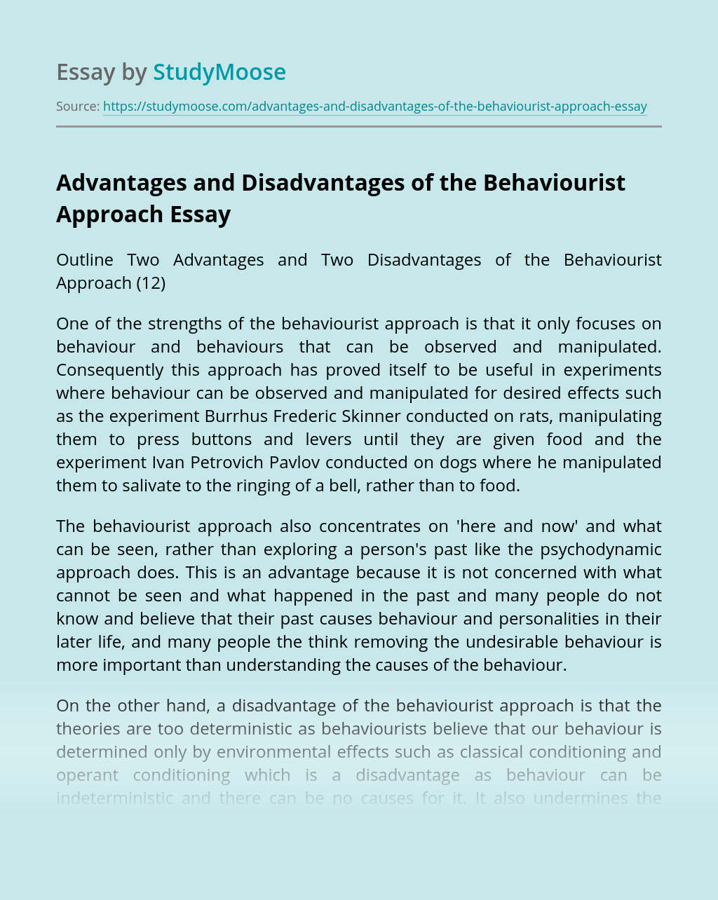 Advantages and Disadvantages of the Behaviourist Approach