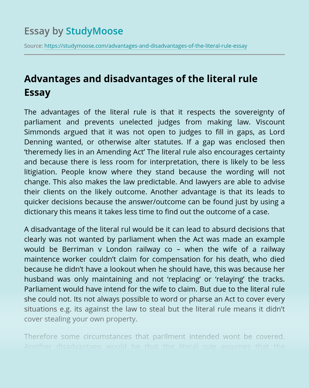 Advantages and disadvantages of the literal rule