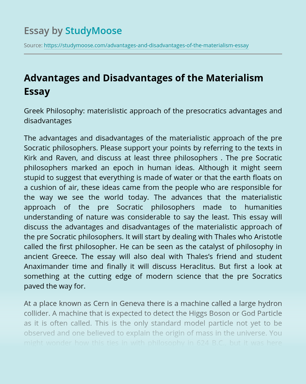 Advantages and Disadvantages of the Materialism