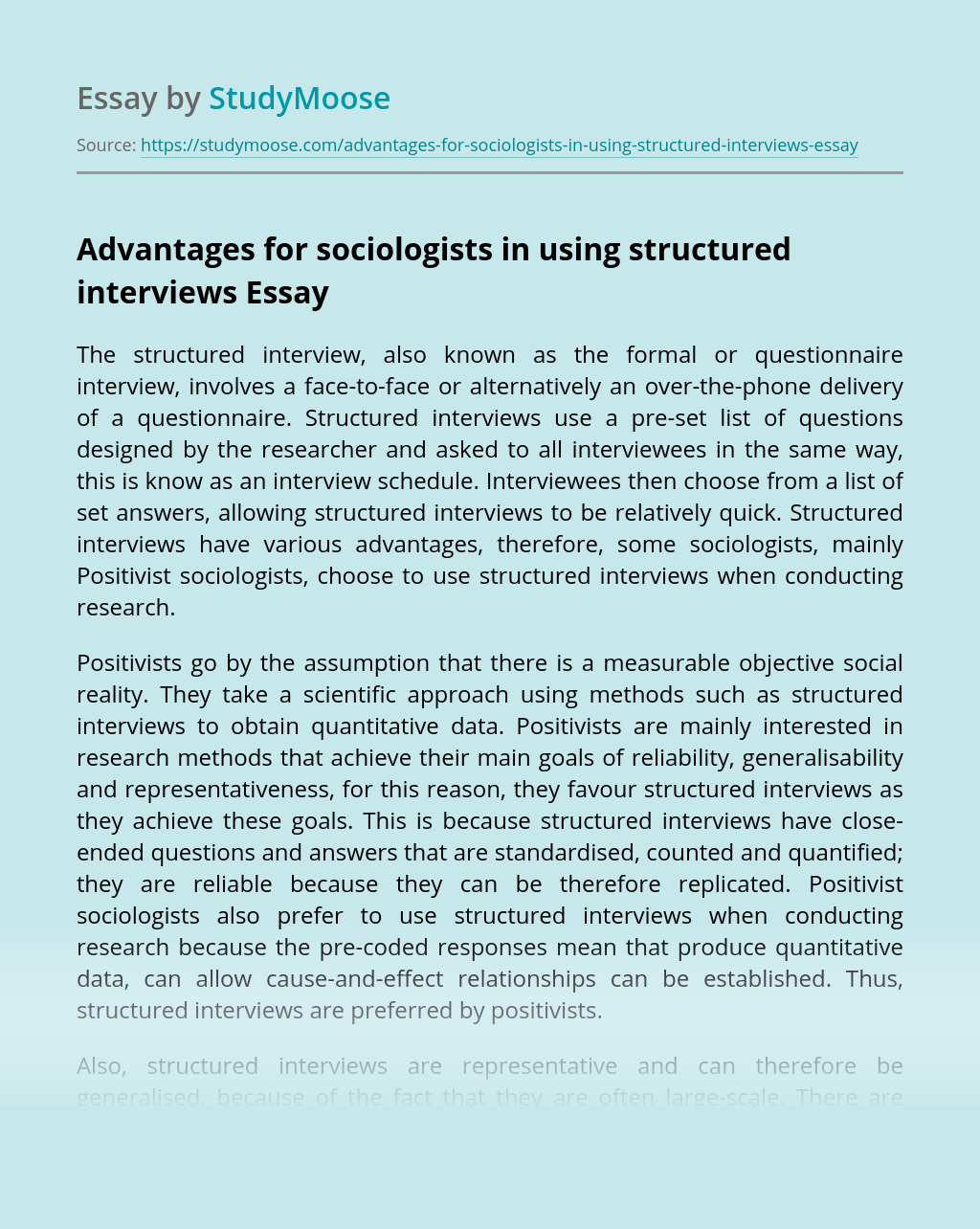 Advantages for sociologists in using structured interviews