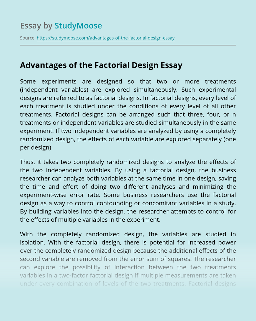 Advantages of the Factorial Design