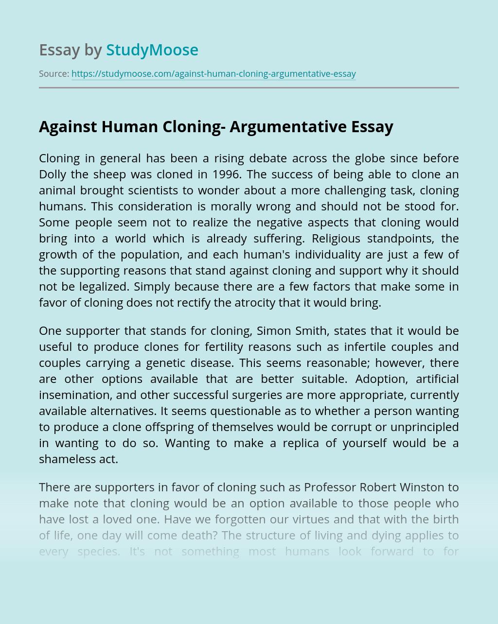 Against Human Cloning- Argumentative