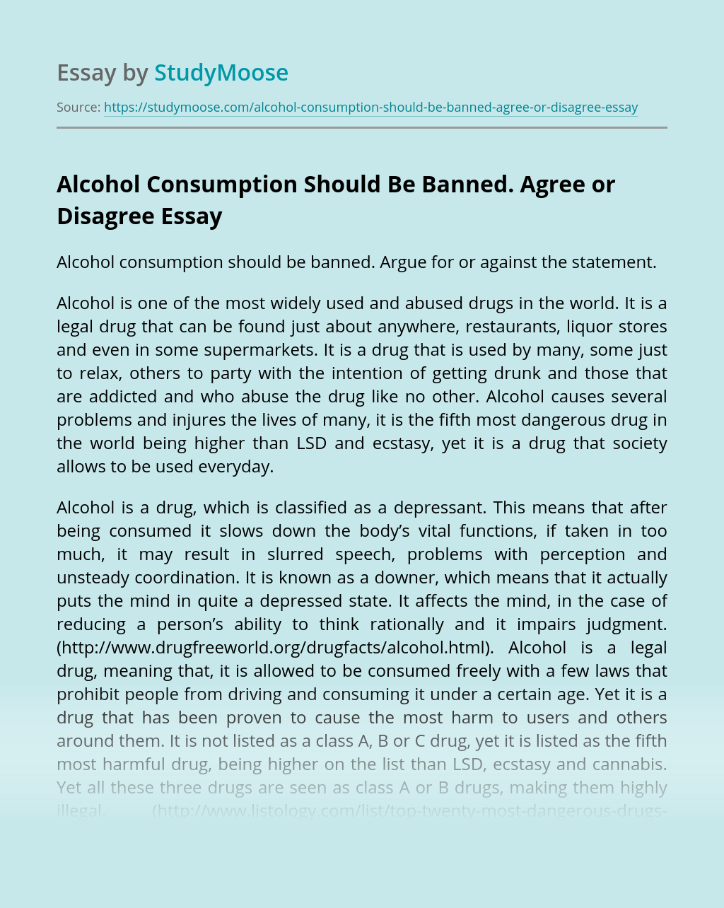 Alcohol Consumption Should Be Banned. Agree or Disagree