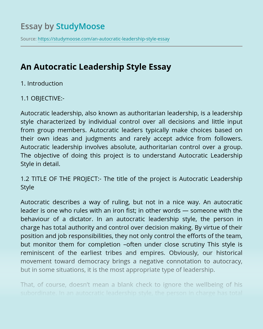 An Autocratic Leadership Style