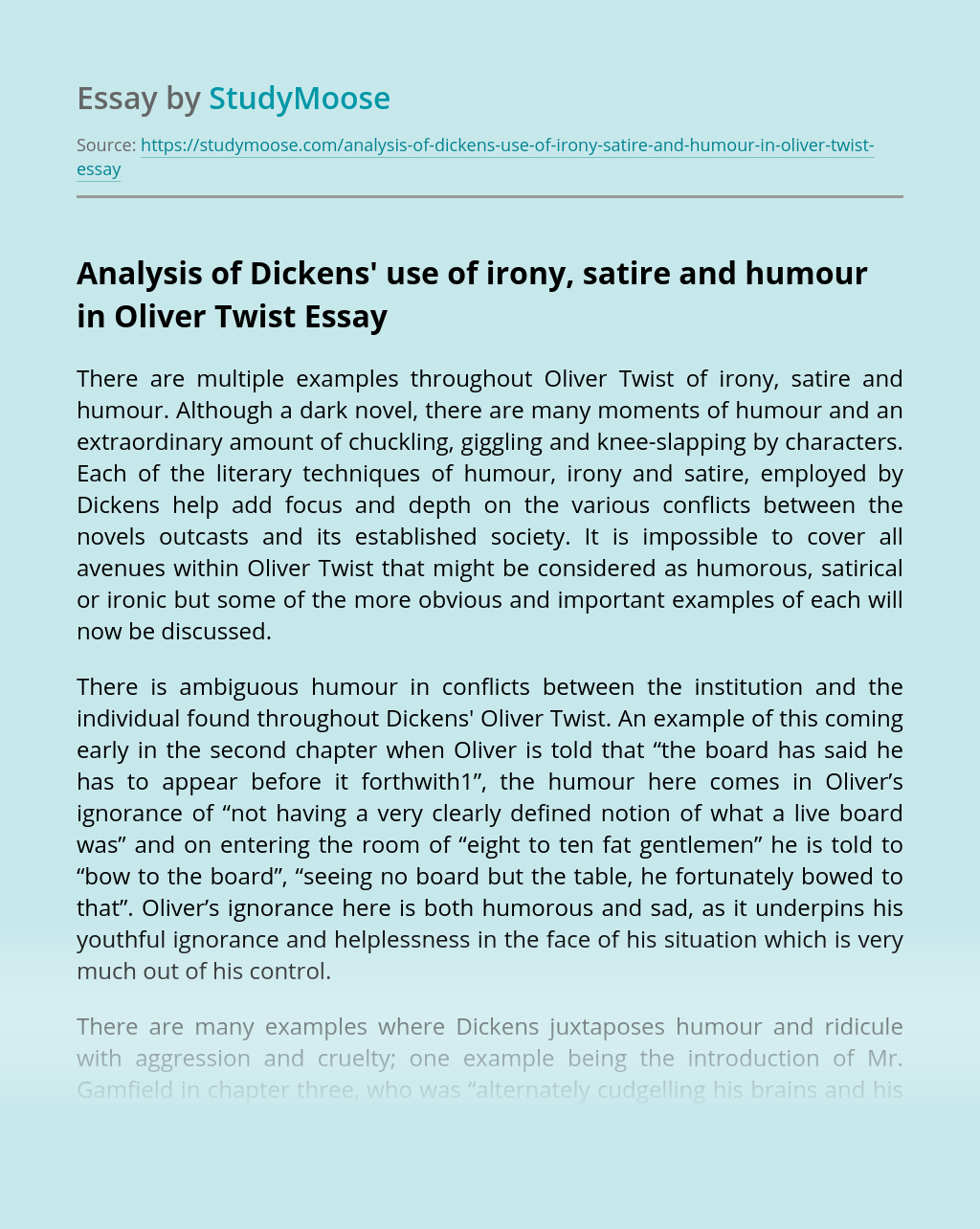 Analysis of Dickens' use of irony, satire and humour in Oliver Twist