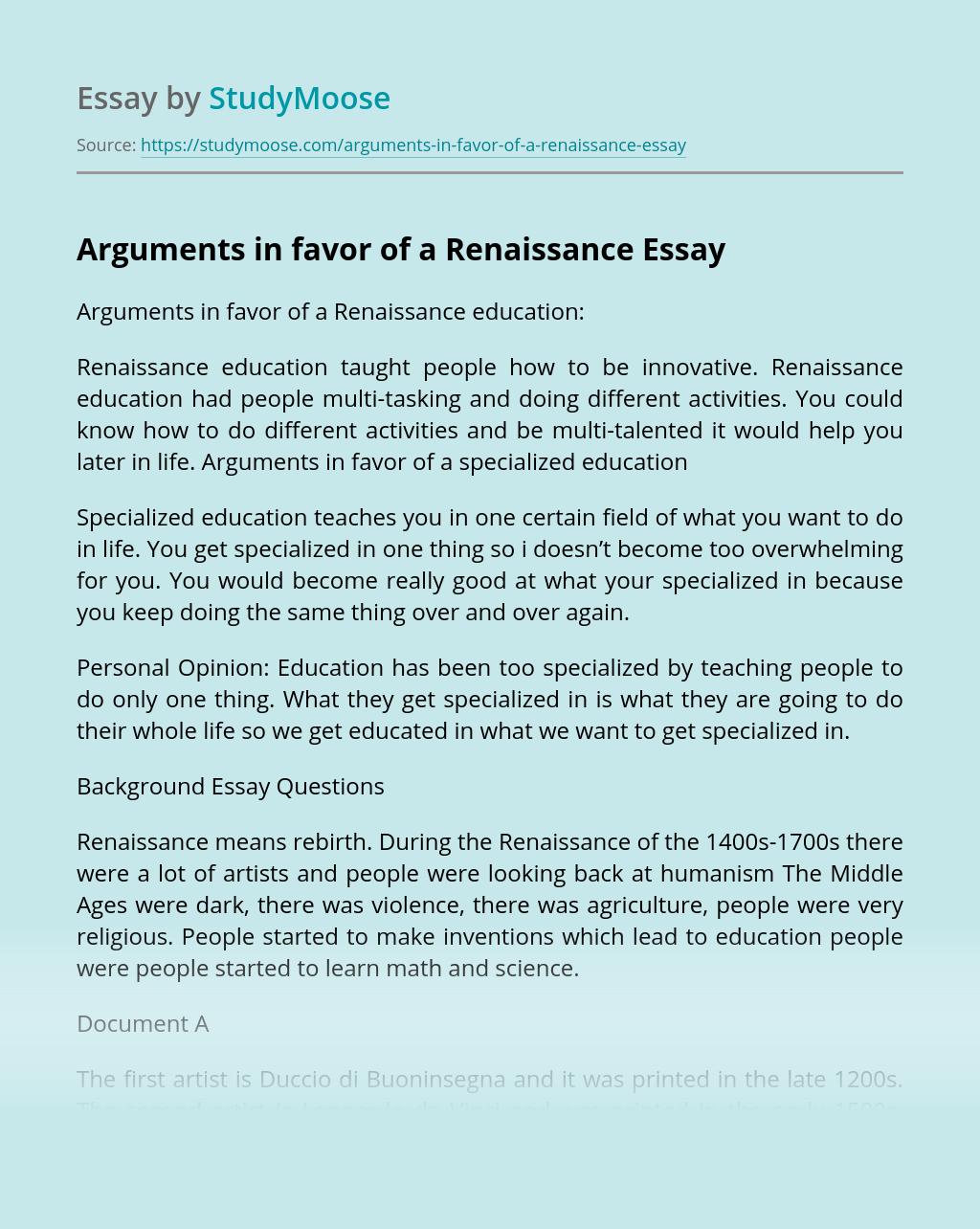 Arguments in favor of a Renaissance