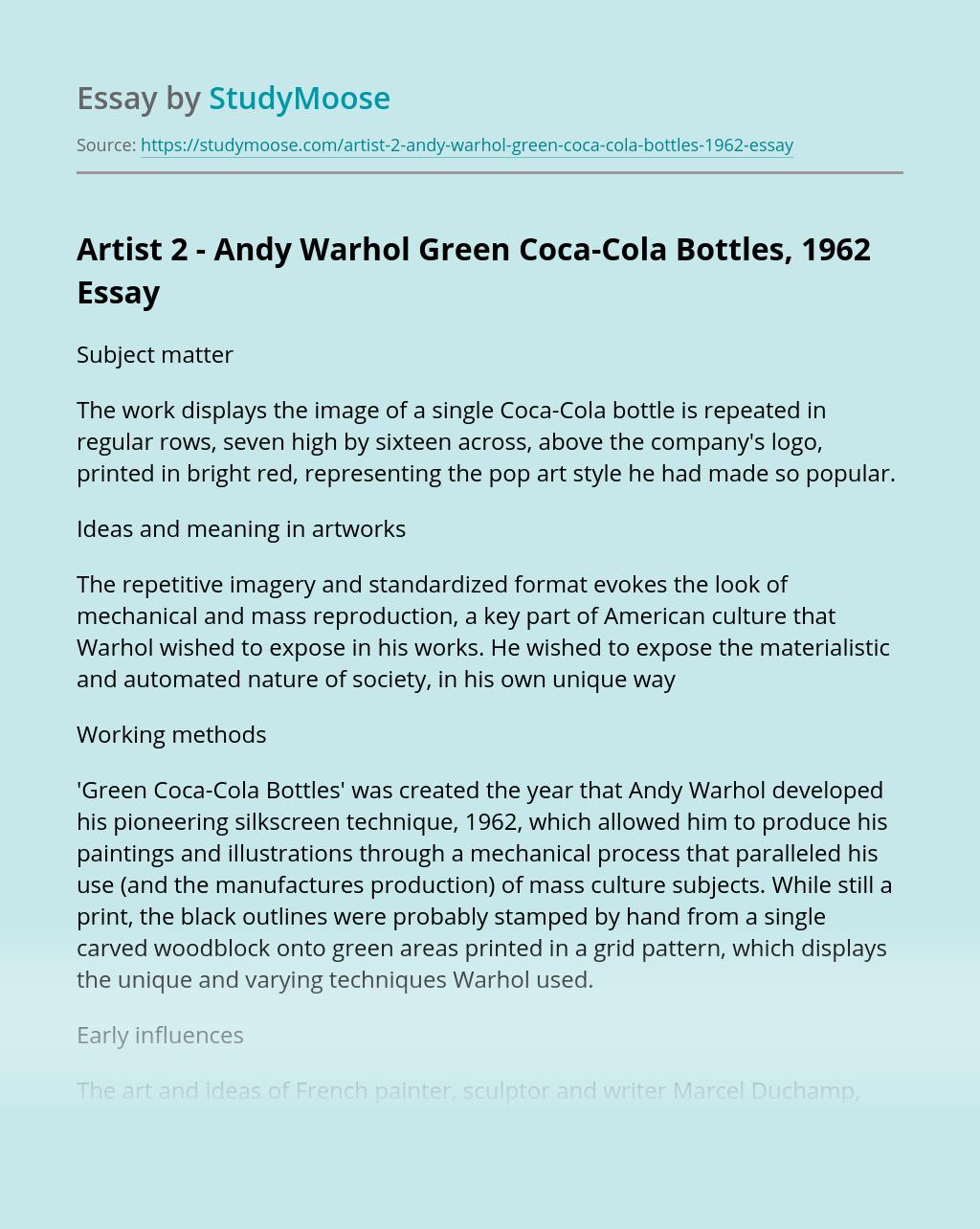 Artist 2 - Andy Warhol  Green Coca-Cola Bottles, 1962