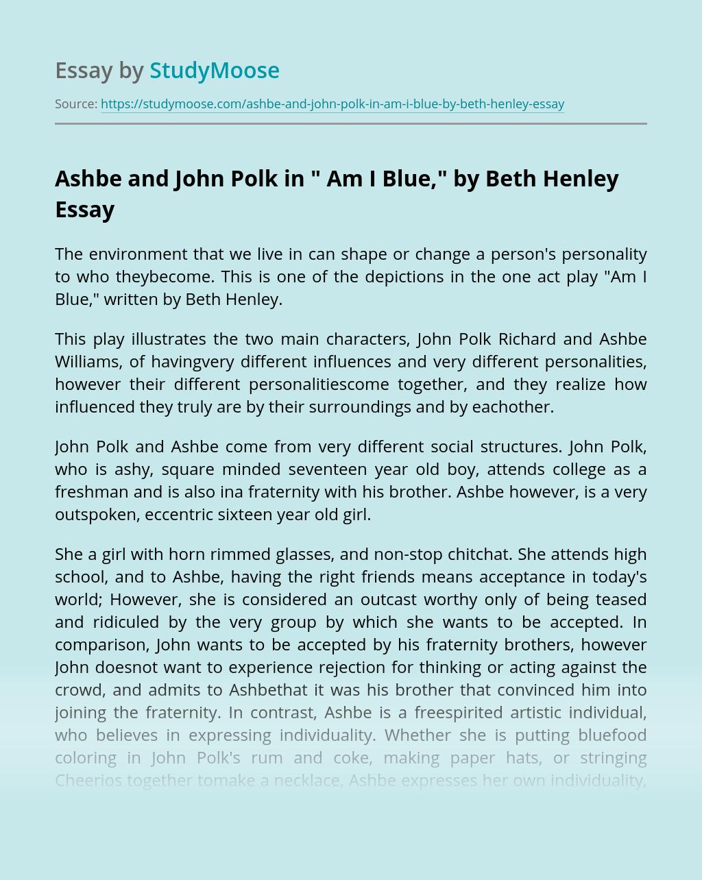 "Ashbe and John Polk in "" Am I Blue,"" by Beth Henley"