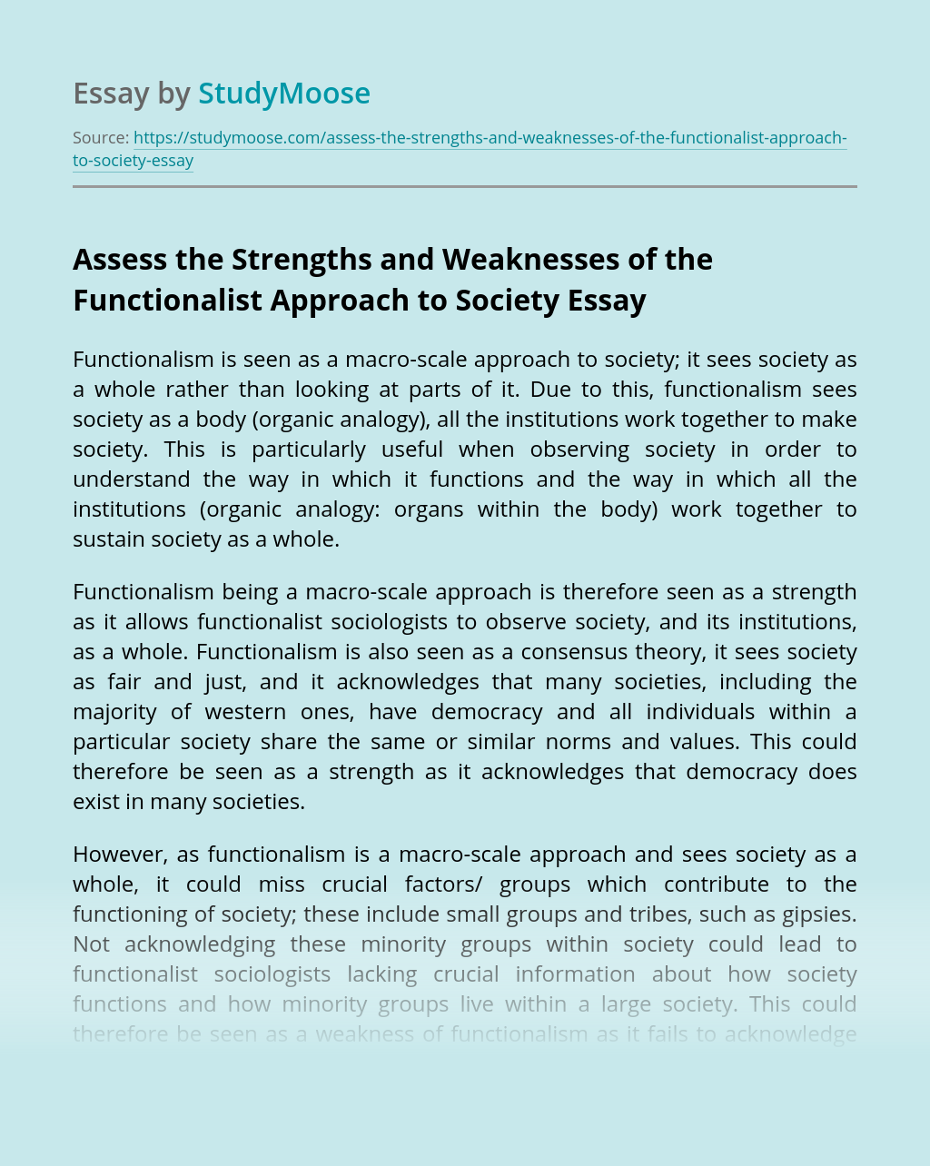 Assess the Strengths and Weaknesses of the Functionalist Approach to Society