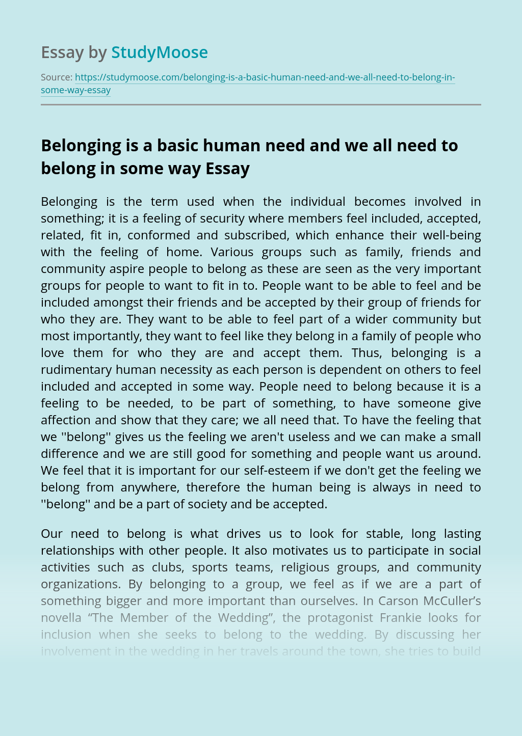 Belonging is a basic human need and we all need to belong in some way