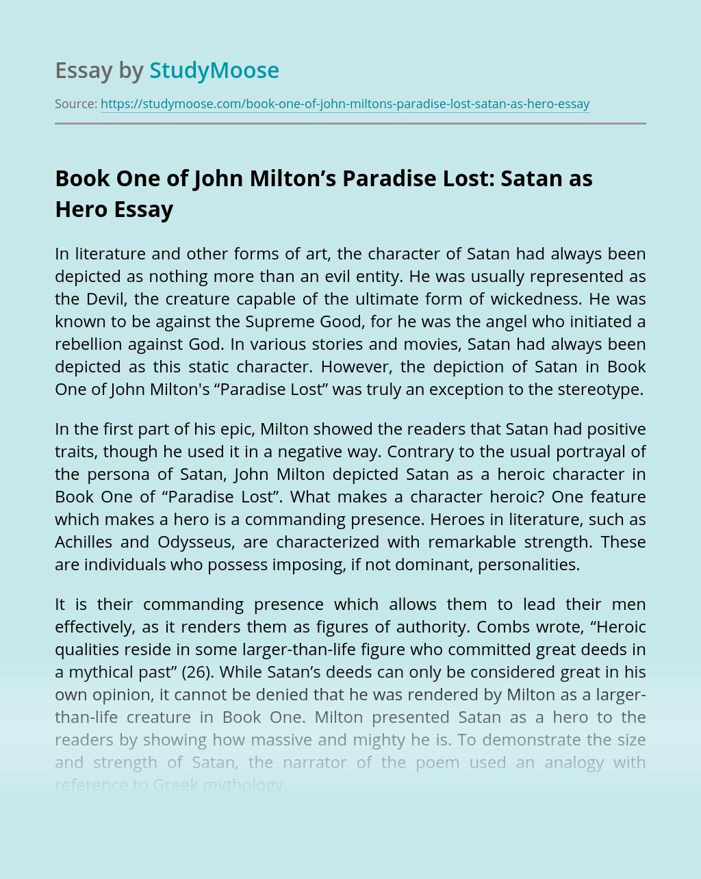 Book One of John Milton's Paradise Lost: Satan as Hero