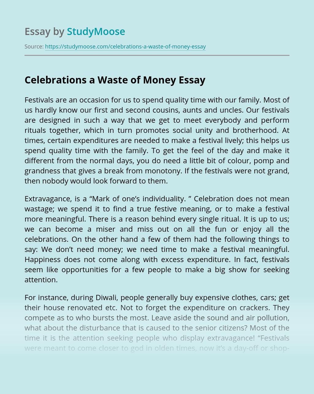 Celebrations a Waste of Money