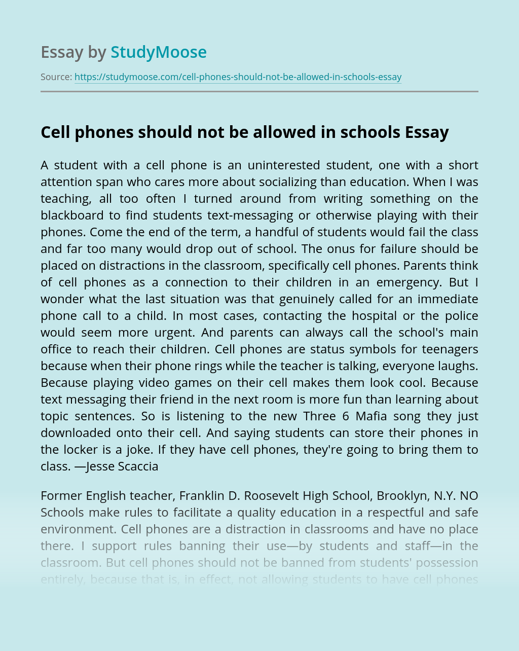 Cell phones should not be allowed in schools