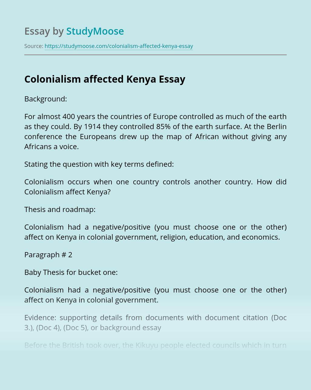 Colonialism affected Kenya