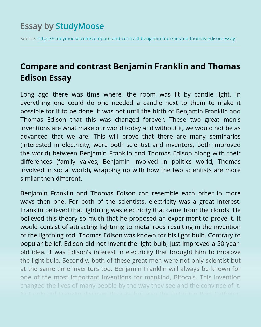 Compare and contrast Benjamin Franklin and Thomas Edison