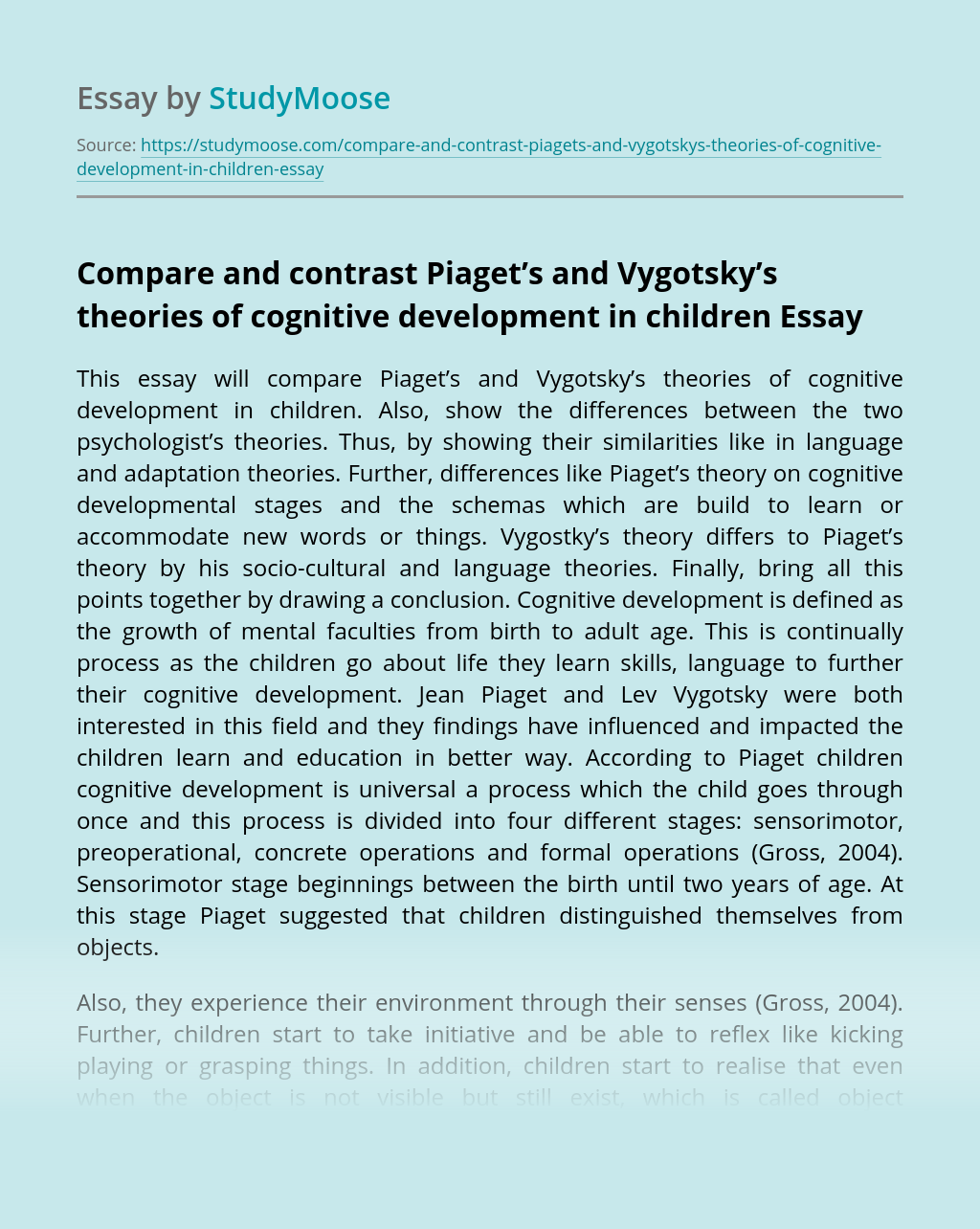 Compare and contrast Piaget's and Vygotsky's theories of cognitive development in children