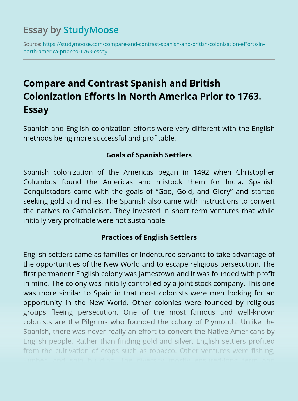 Compare and Contrast Spanish and British Colonization Efforts in North America Prior to 1763.
