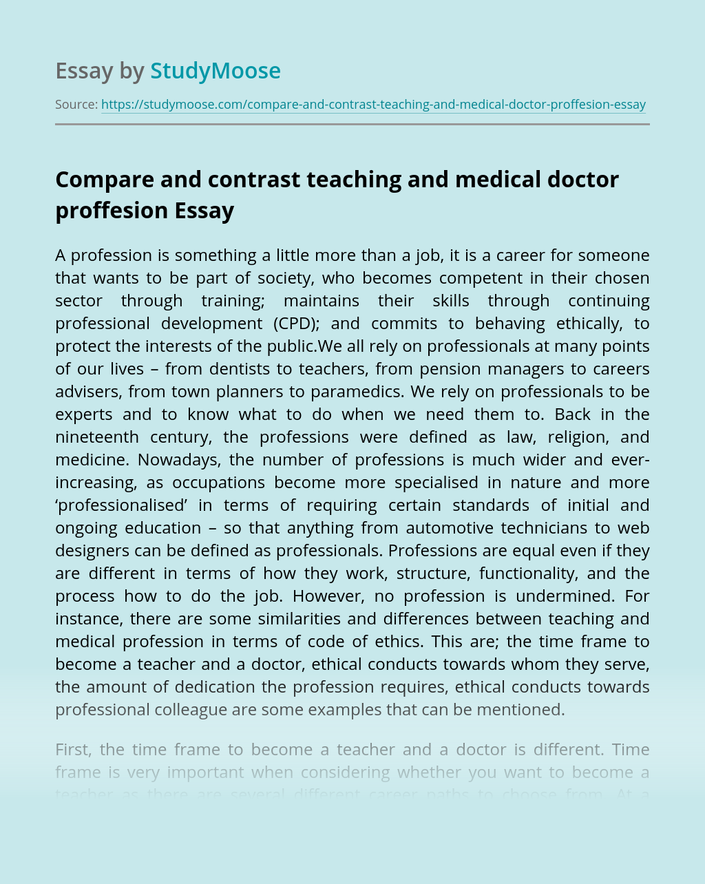 Compare and contrast teaching and medical doctor proffesion