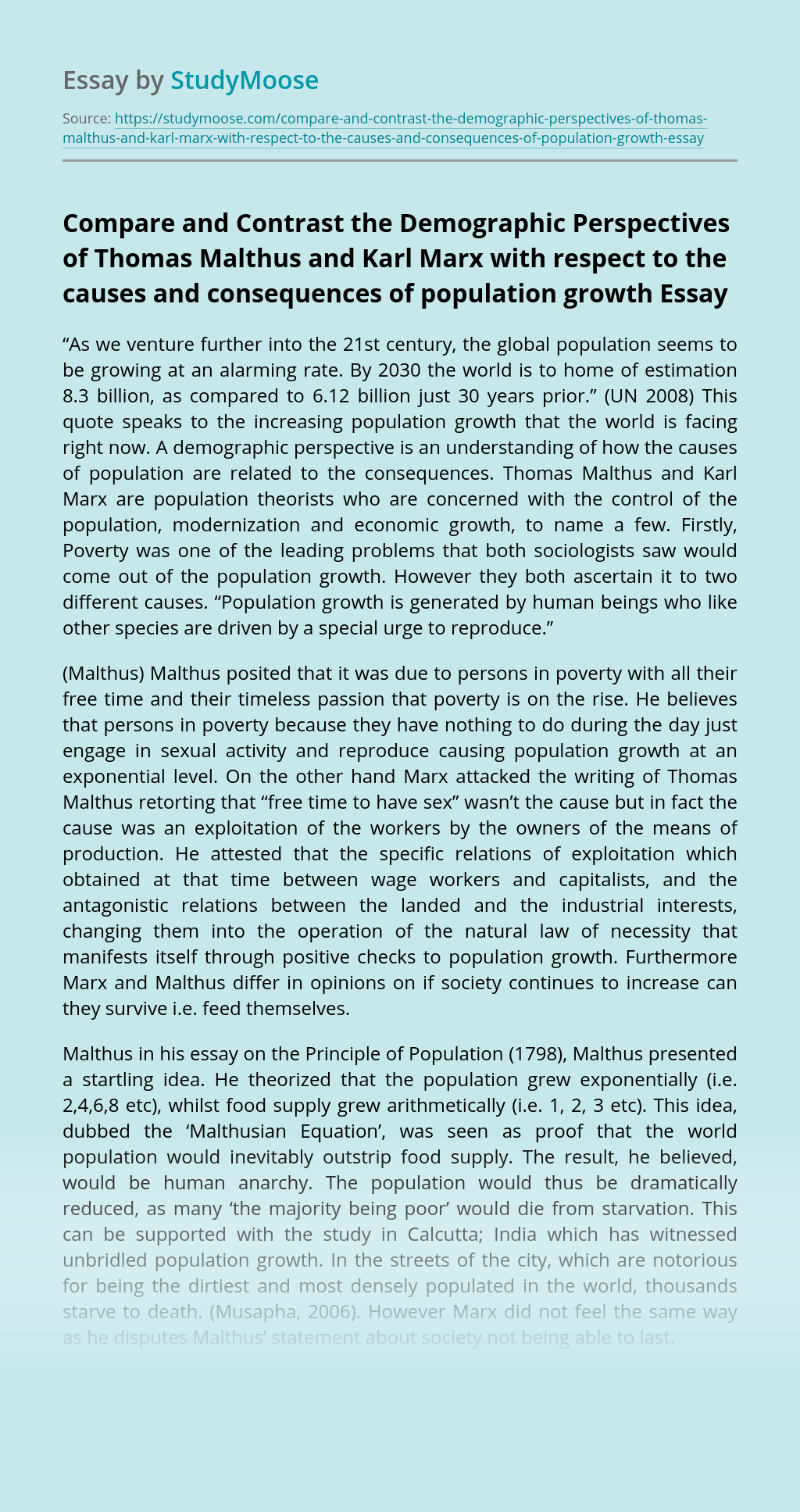 Compare and Contrast the Demographic Perspectives of Thomas Malthus and Karl Marx with respect to the causes and consequences of population growth