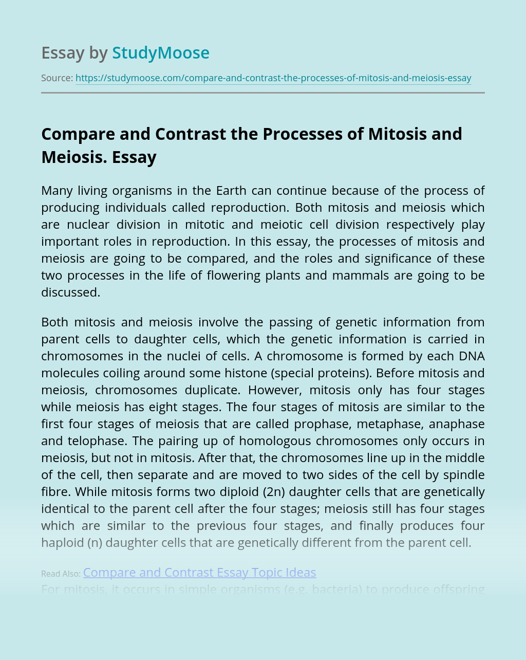 Compare and Contrast the Processes of Mitosis and Meiosis.