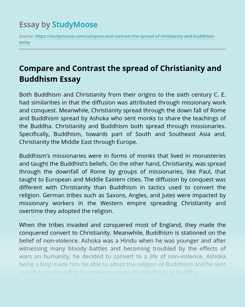 Compare and Contrast the spread of Christianity and Buddhism