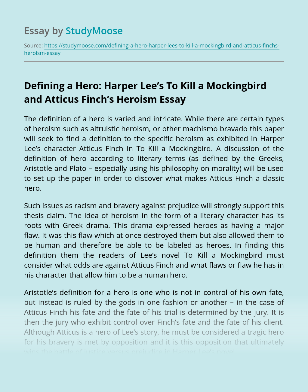Defining a Hero: Harper Lee's To Kill a Mockingbird and Atticus Finch's Heroism