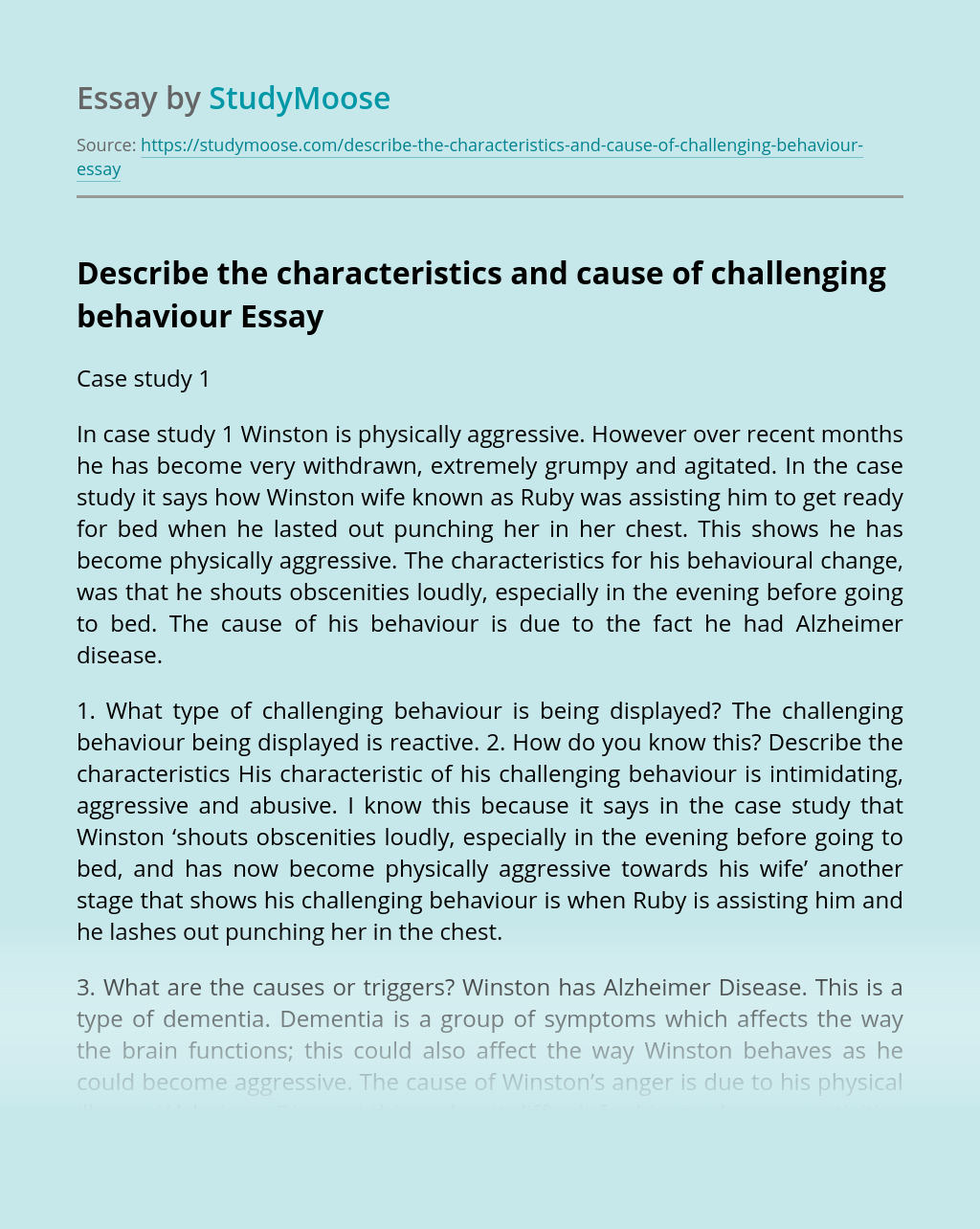 Describe the characteristics and cause of challenging behaviour