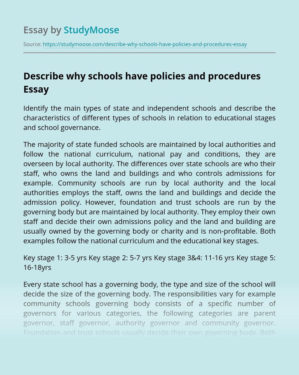 Describe why schools have policies and procedures