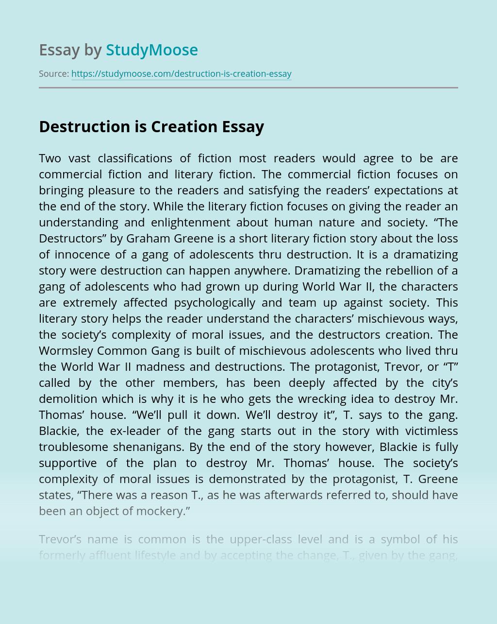 Destruction is Creation