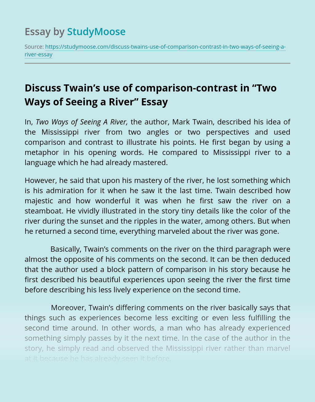 """Discuss Twain's use of comparison-contrast in """"Two Ways of Seeing a River"""""""