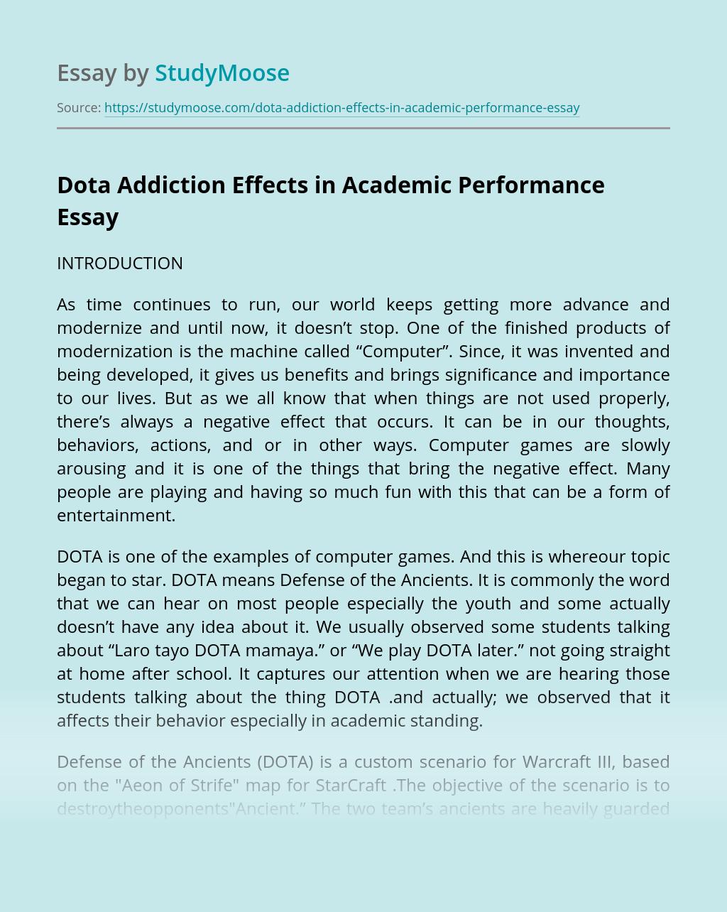Dota Addiction Effects in Academic Performance
