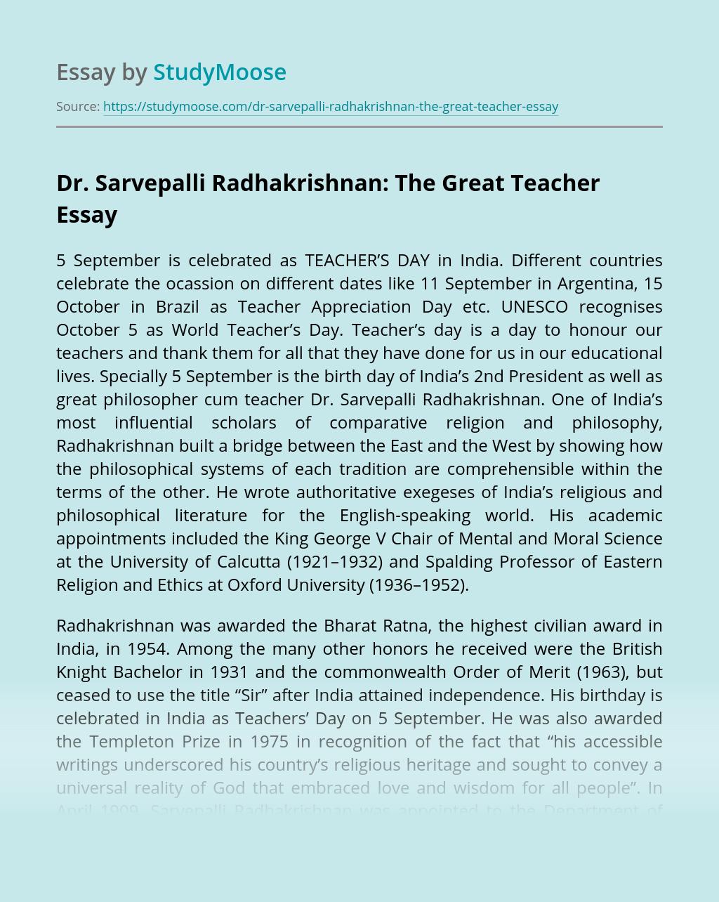 Dr. Sarvepalli Radhakrishnan: The Great Teacher