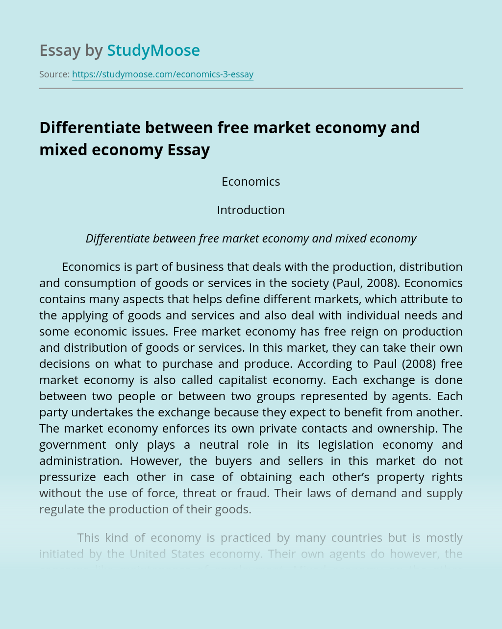 Differentiate between free market economy and mixed economy