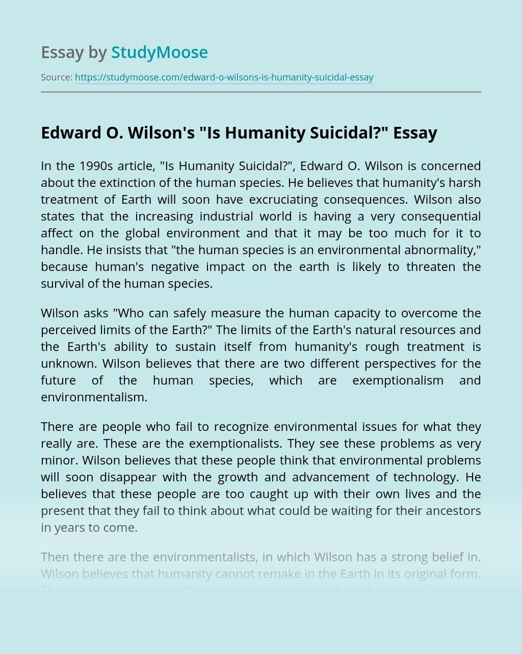 "Edward O. Wilson's ""Is Humanity Suicidal?"""