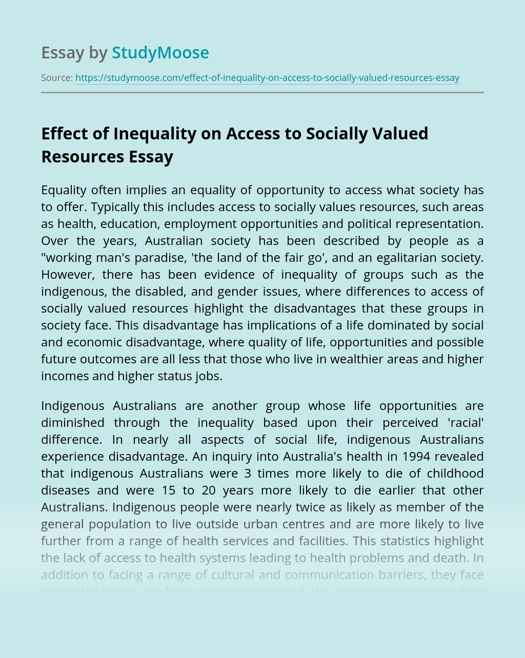 Effect of Inequality on Access to Socially Valued Resources