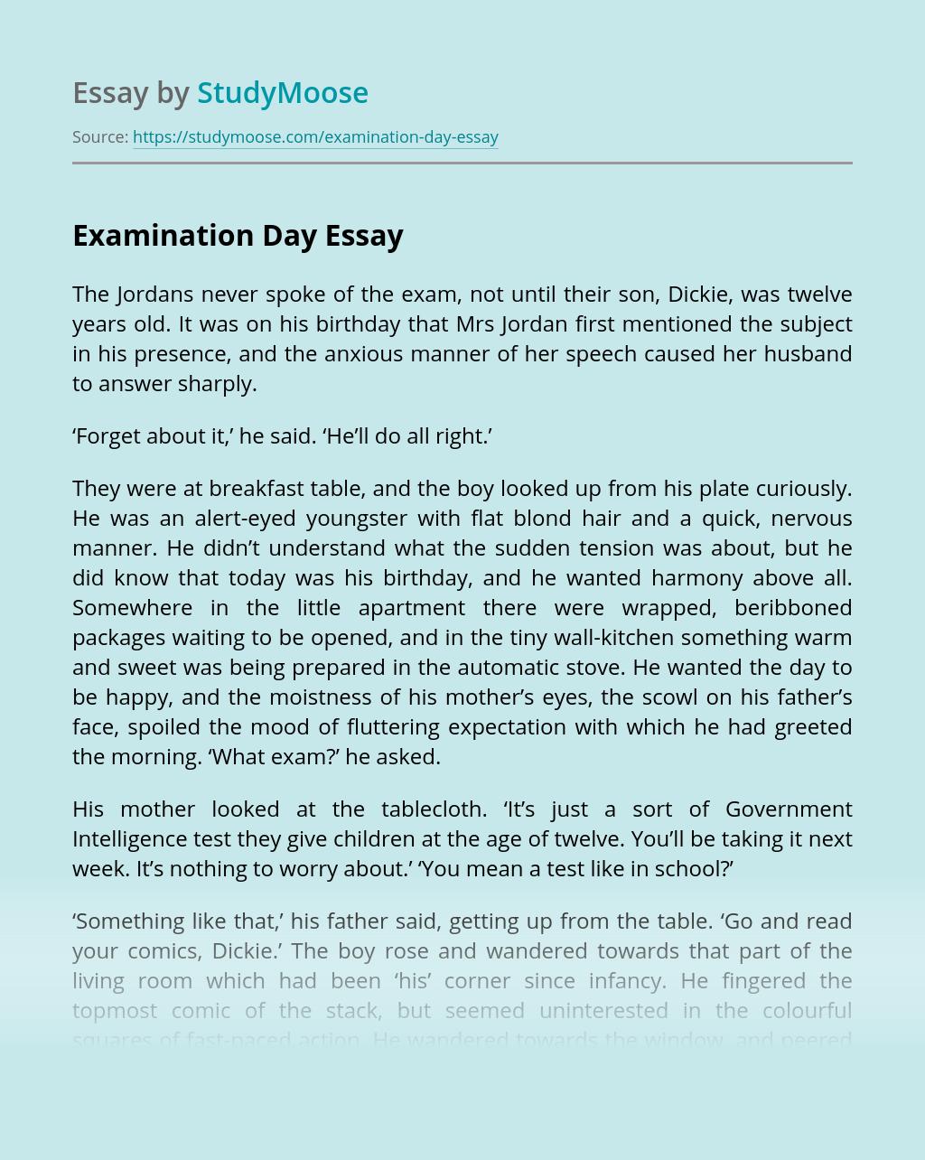 Examination Day