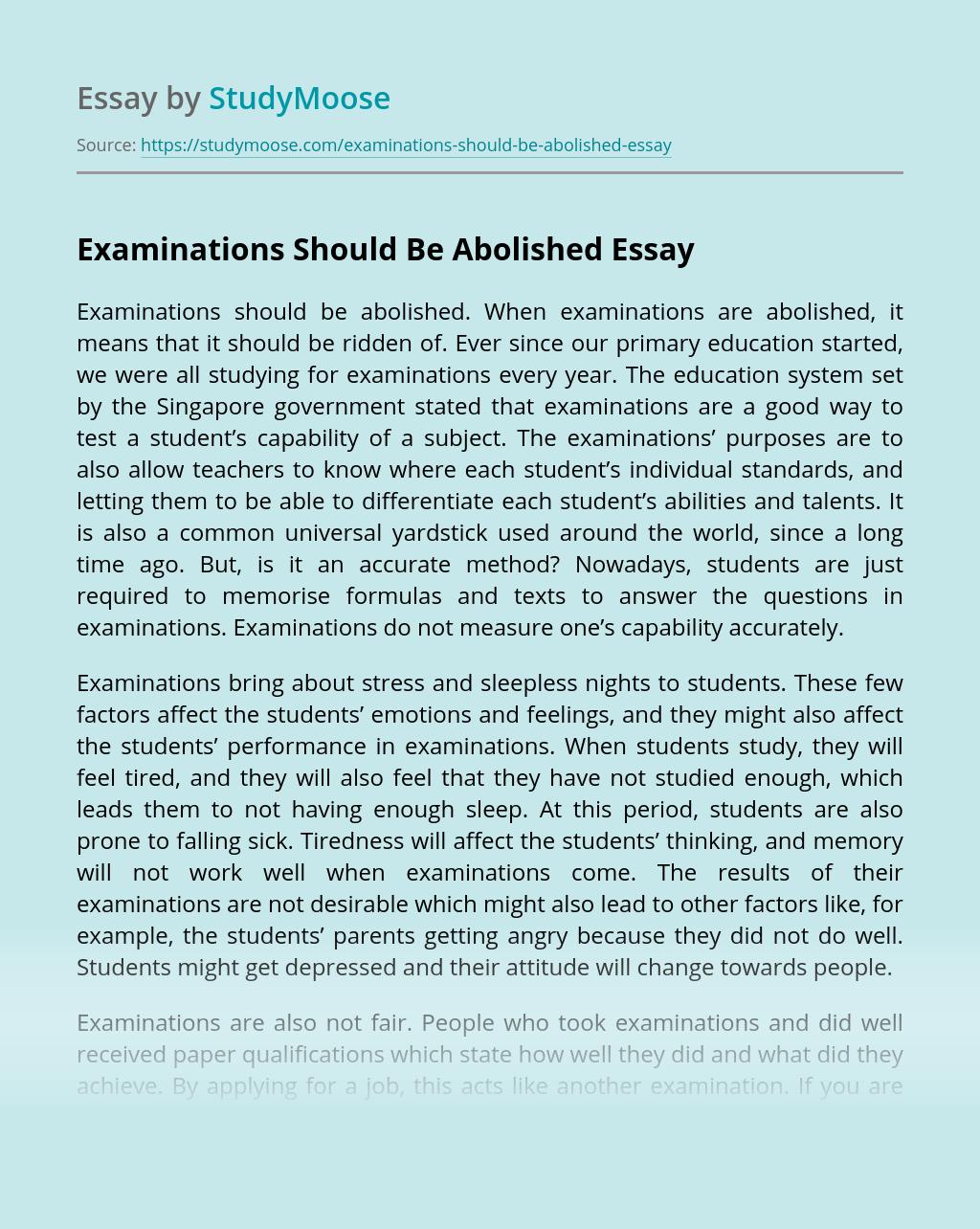 Examinations Should Be Abolished