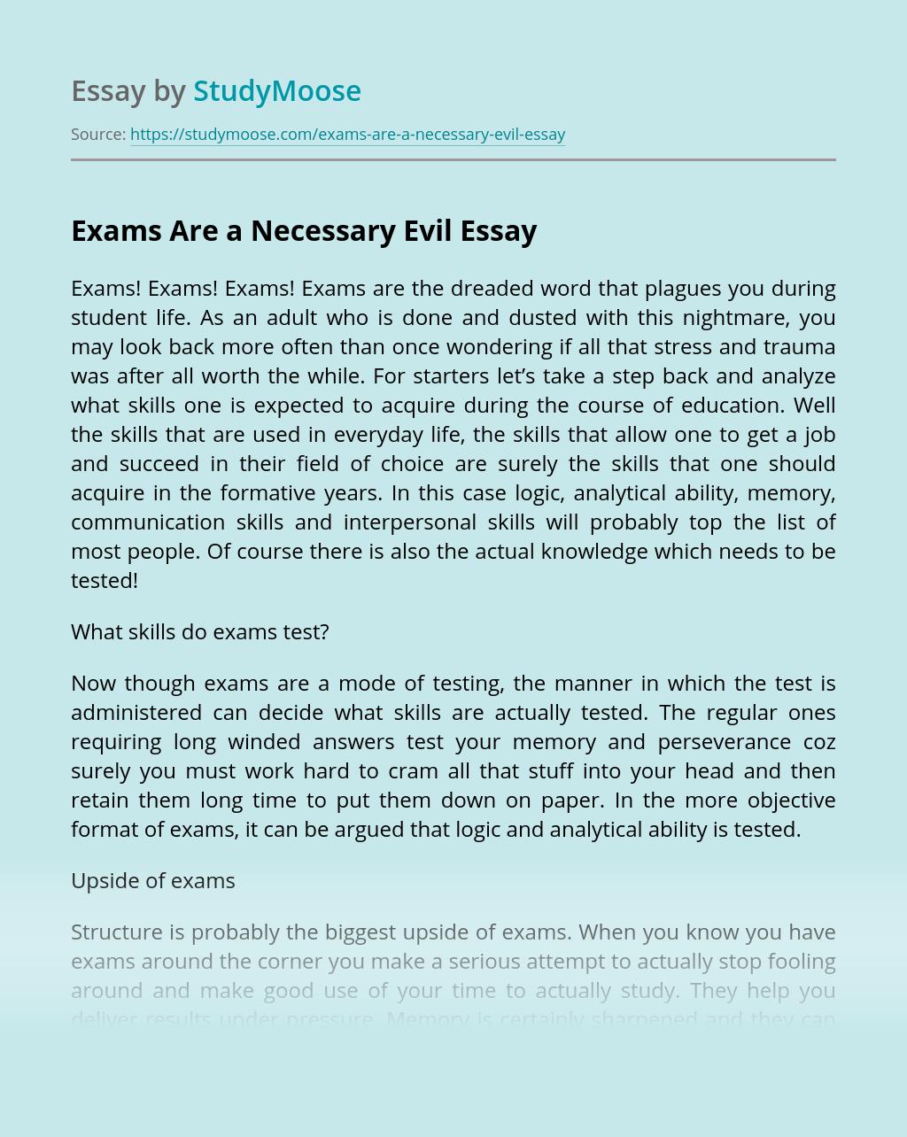 Exams Are a Necessary Evil