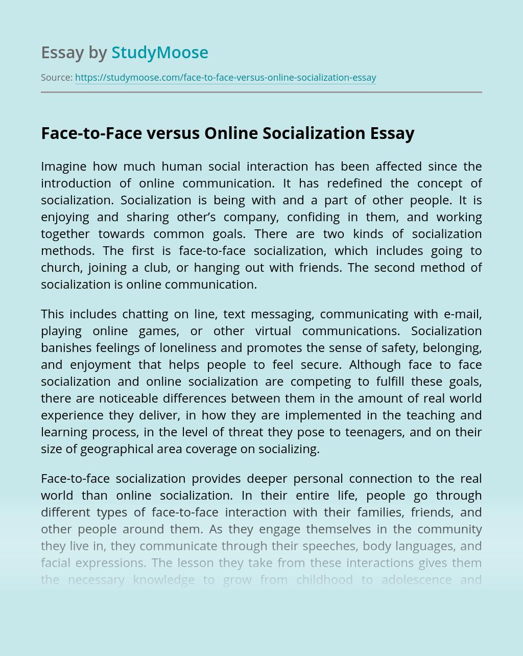 Face-to-Face versus Online Socialization