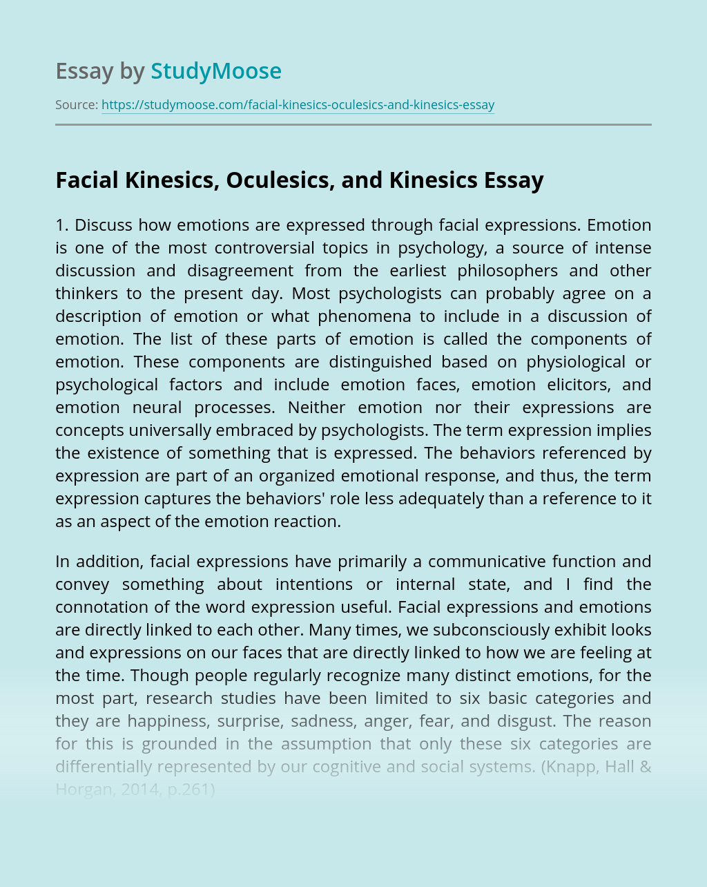 Facial Kinesics, Oculesics, and Kinesics