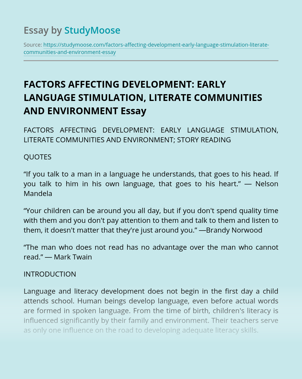 FACTORS AFFECTING DEVELOPMENT:  EARLY LANGUAGE STIMULATION, LITERATE COMMUNITIES AND ENVIRONMENT