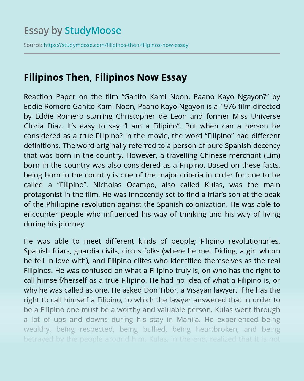Filipinos Then, Filipinos Now