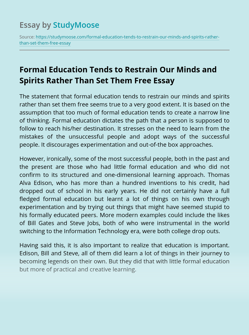 Formal Education Tends to Restrain Our Minds and Spirits Rather Than Set Them Free