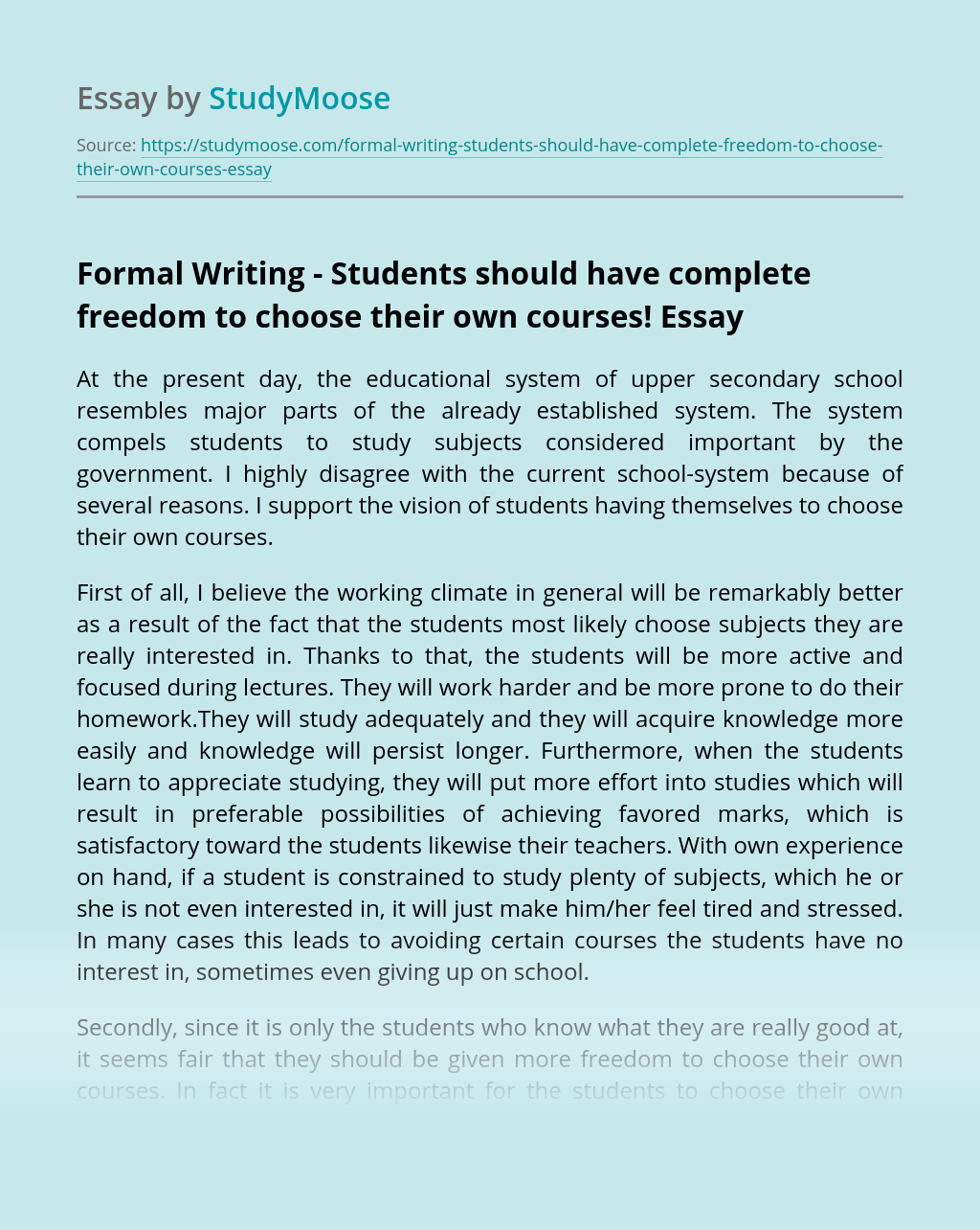 Formal Writing – Students should have complete freedom to choose their own courses!