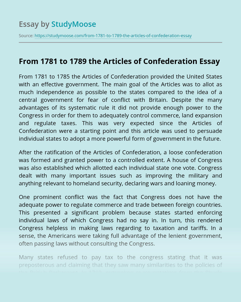 From 1781 to 1789 the Articles of Confederation