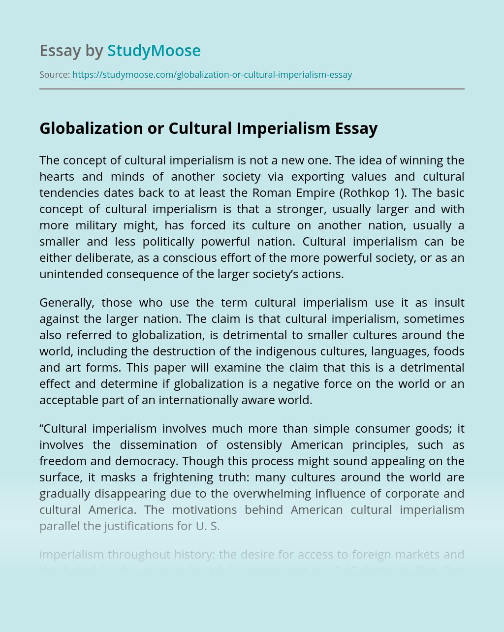 Globalization or Cultural Imperialism