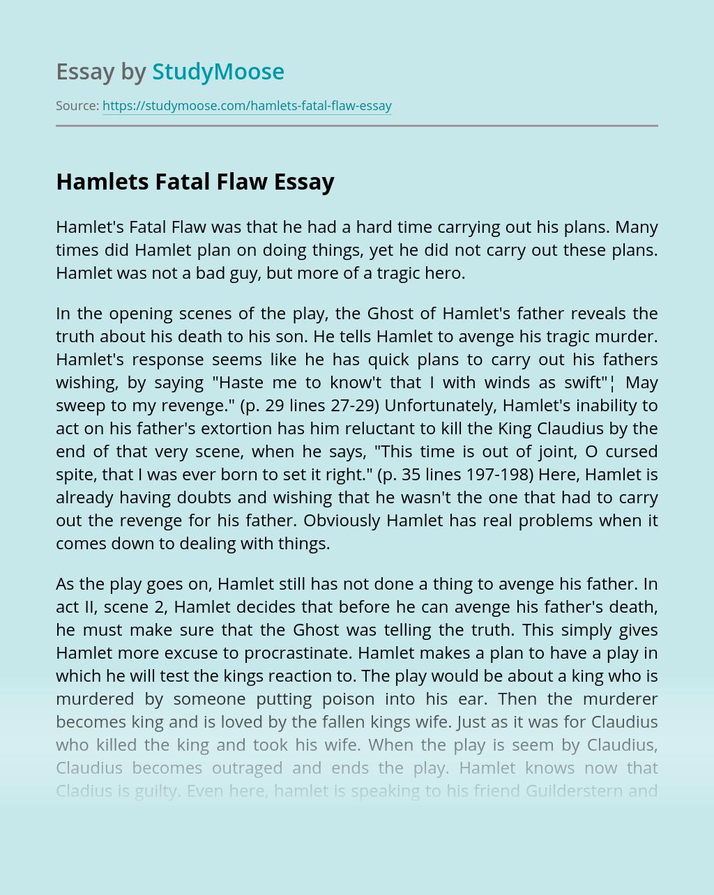Hamlets Fatal Flaw