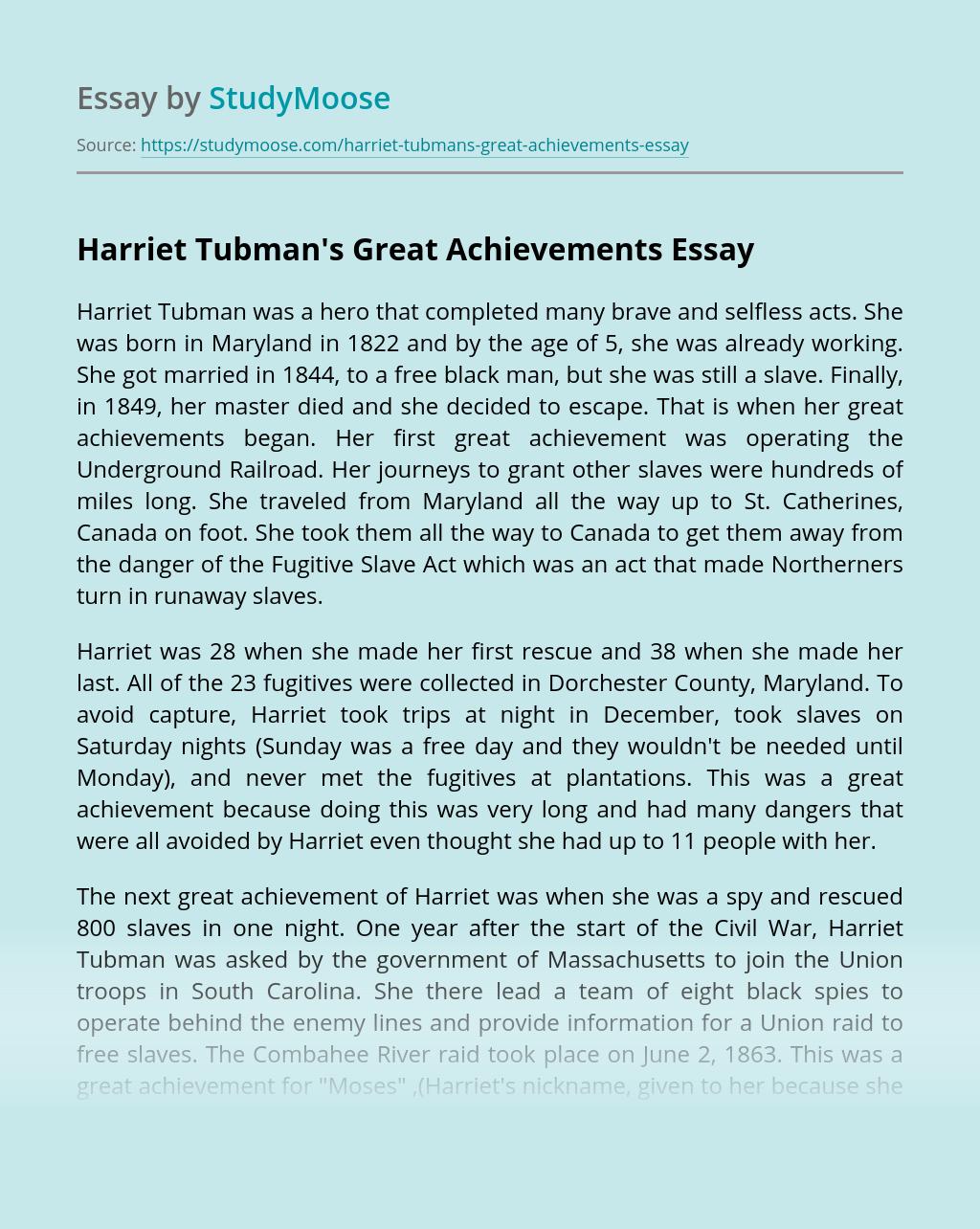 Harriet Tubman's Great Achievements
